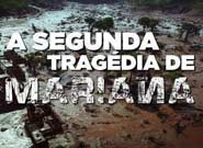 A segunda tragédia de Mariana